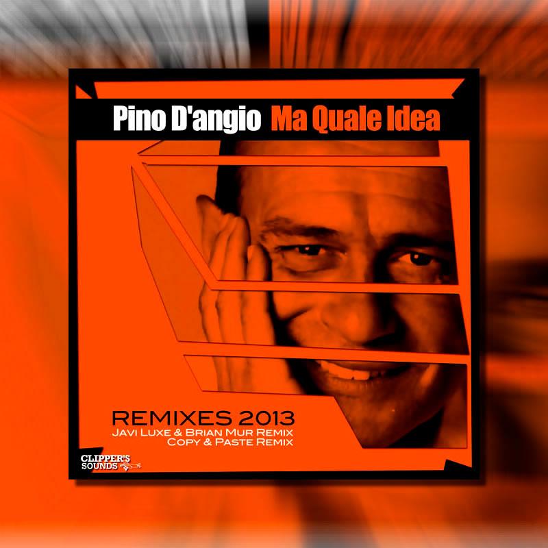 Pino D'Angio - Ma Quale Idea - Remix Carlos Mariño