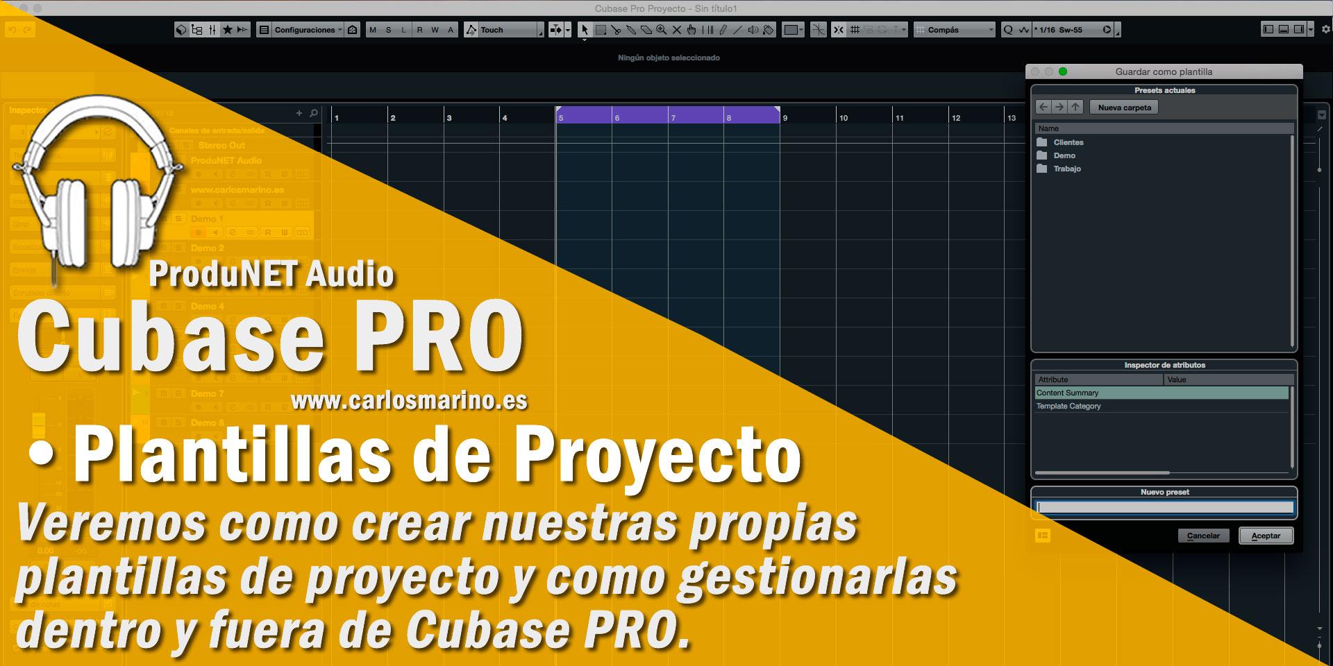 Creación y Gestión de tus Plantillas de Proyecto en Cubase PRO 9.5